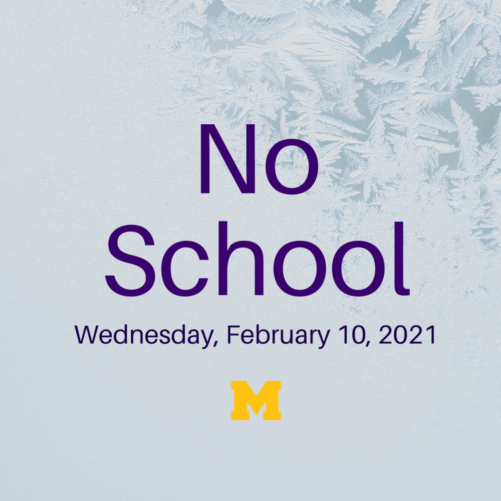 No School - Feb 10, 2021