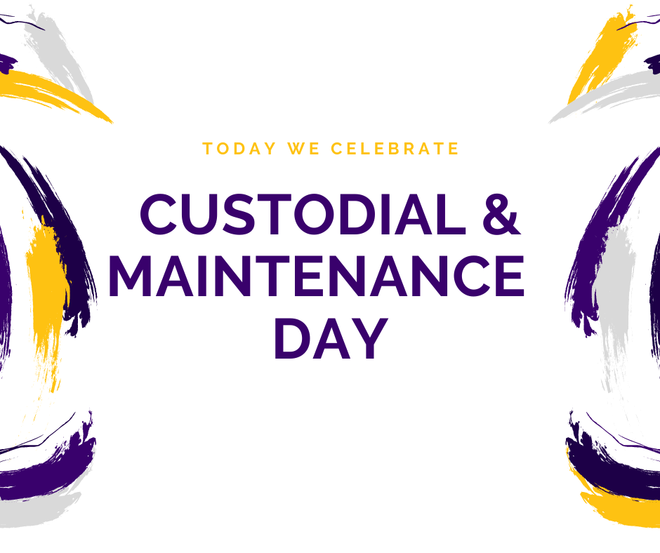 Custodial & Maintenance Appreciation Day