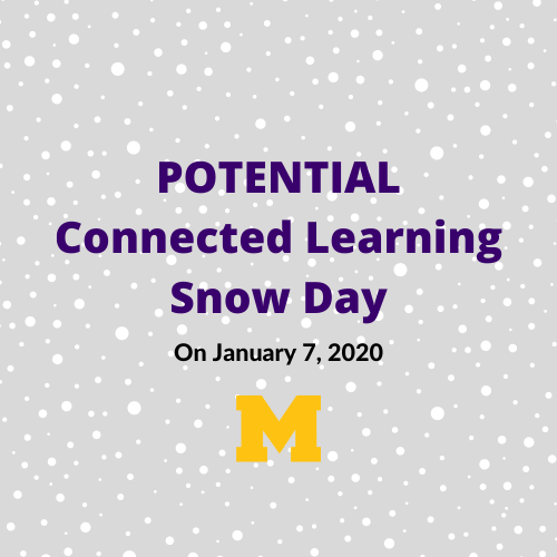 Connected Learning Snow Day